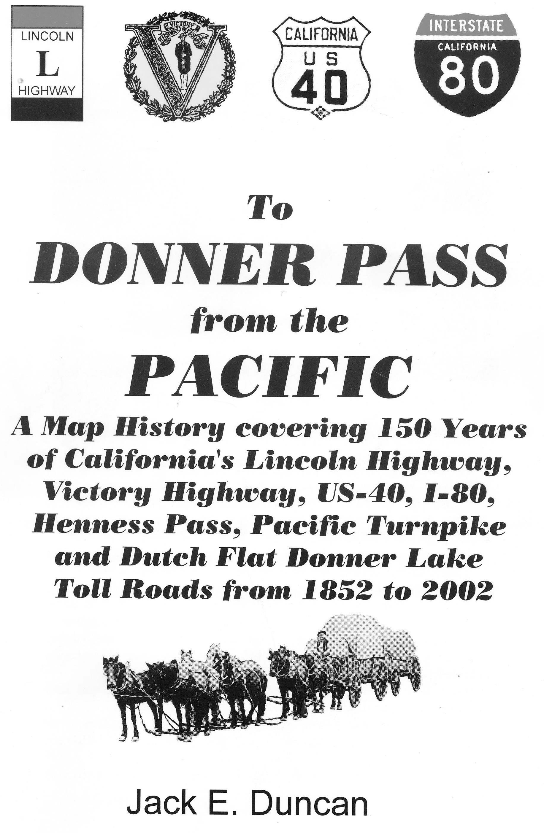 From Donner Pass To The Pacific - Us map with toll roads on it